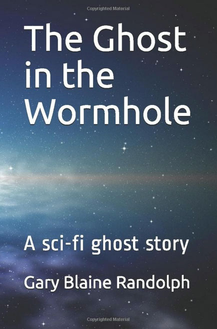 The Ghost in the Wormhole
